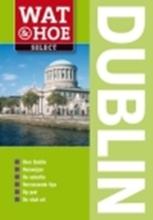 Wat en Hoe Select Dublin